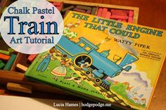 """Train Chalk Pastel Art Tutorial at www.hodgepodge.me - this fun tutorial will have you saying, """"I thought I could, I thought I could do chalk pastel art!"""""""