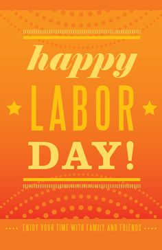 Rachael Lester: Happy labor day!