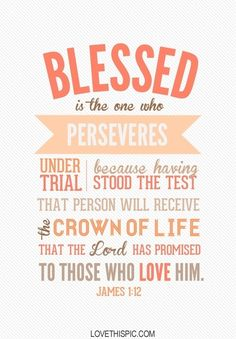 blessed quotes religious religious quotes james 1:12
