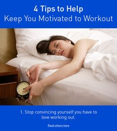 4 Ways To Help Keep You Motivated To Work Out
