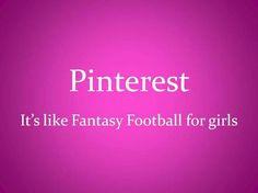 Fantasy Football for Girls laugh, funni, true, fantasy football, humor, fantasi footbal, quot, pinterest, thing
