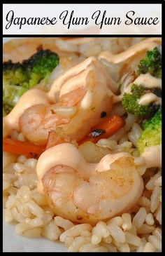 Japanese Yum Yum Sauce  (Shrimp Sauce) on MyRecipeMagic.com    This sauce is good on chicken, steak, shrimp, vegetables and rice.   (Please like and share with friends)