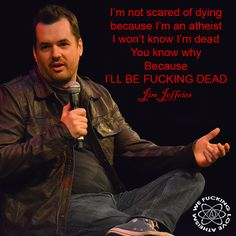 Jim Jeffries - Not afraid of dying