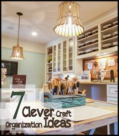7 Clever Craft Organization Ideas