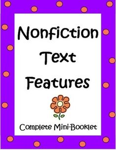 Common Core standards in reading emphasize the importance of informational text reading. This Nonfiction Text Features Book by The Teacher Next Door is a 7 page document that becomes a 12 page student booklet when copied and folded.  Detailed Teacher Notes are included, which describe the process of introducing text features, allowing students to go on a scavenger hunt in their science books and in any nonfiction books you have in your classroom library to find the text feature of the day.