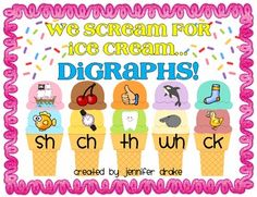 We Scream For Ice Cream... Digraphs!  Tasty Sorting Center