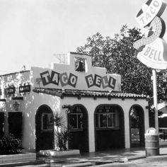 The Original Taco Bell  Located at 7112 Firestone Blvd. Downey, Calif.
