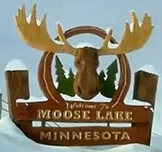 welcome to Moose Lake, MN