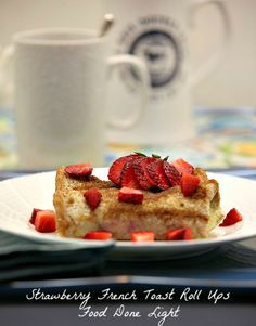 Perfect for Mother's Day-Strawberry French Toast Roll Up Casserole www.fooddonelight.com