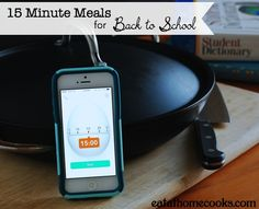 15 Minute Meals for Back to School
