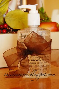 Tutorial on how to make a personalized bottle of soap or hand sanitizer.