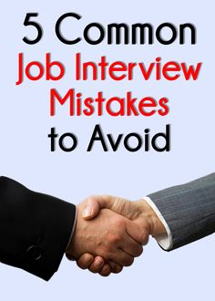 5 Common Job Interview Mistakes to Avoid