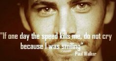 R.I.P You will be missed!! <3 But we all know you're Racing In Paradise!! Love you Paul!