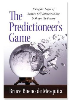 Bueno de Mesquita uses game theory and its insights into human behavior to predict and even engineer political, financial, and personal events.