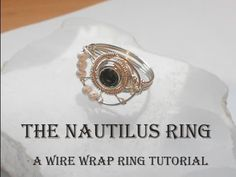 The Nautilus Ring. A Wire Wrap Ring Tutorial - YouTube