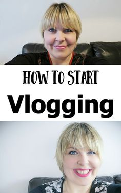 How To Start Vloggin