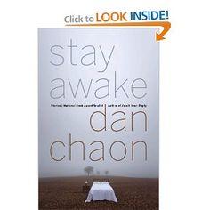 Stay Awake - Dan Chaon