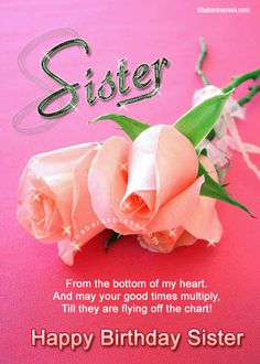 Happy Birthday Sister Cards | ... card world cup e card happy birthday dear sister from bottom of the
