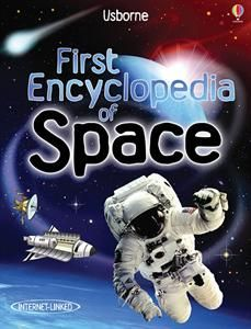 Usborne Books & More. First Encyclopedia of Space IL