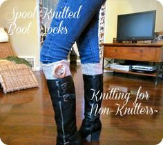 circle loom knitted boot socks. knitting for the non knitter. love this idea.