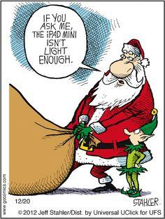 ipad mini isn't light enough. Moderately Confused on GoComics.com #Santa #Christmas #Presents #Humor