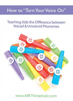 "How to ""Turn Your Voice on"" - Teaching the Difference between Voiced & Unvoiced Phonemes"