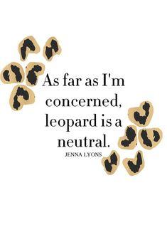 agree leopards, animal prints, quot, pinterest closet, leopard prints