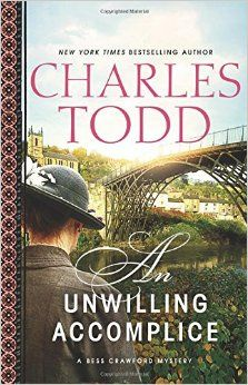 """""""An unwilling accomplice"""" by Charles Todd / MYS TODD [Aug 2014]"""