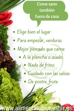 Para comer son #salud fuera de casa sigue las premisas publicadas en esta entrada y #alimentatubienestar
