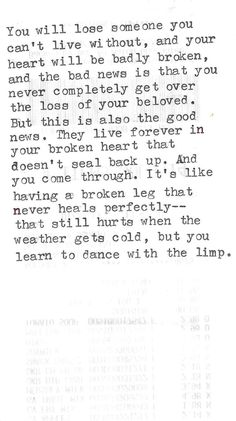 live forever in your broken heart and learn to dance with the limp // Anne Lamott