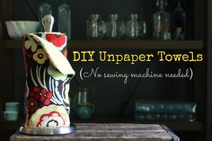 DIY Unpaper Towels: Environmental impact aside, I just want these because they are beautiful!