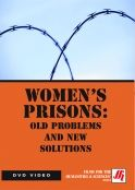 Women's Prisons: Old Problems and New Solutions