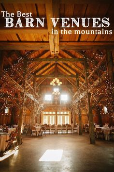 Best Barn Wedding Venues in the Mountains via @mountainsidebride