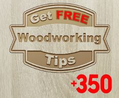 +350 FREE Woodworking Tips on http://www.woodworkerz.com
