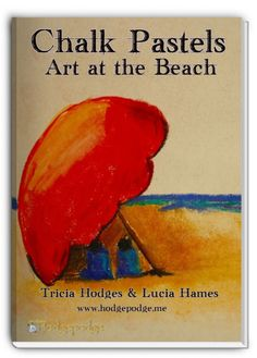 Chalk Pastels: Art at the Beach - a summer bucket full of art for all ages! www.southernhodgepodge.com