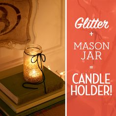 These turned out so cute! | #DIY #decorating #holidays #candles #glitter holiday candl, candle holders, mason jar candles, mason jars, candl holder, decor holiday, candle jars