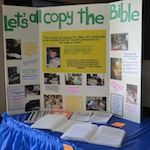 Copying the Bible (used to teach Scripture, reading, writing)