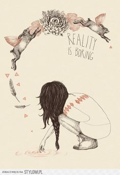 reality is boring