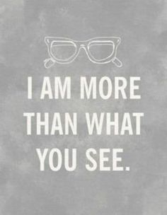 more than what you see