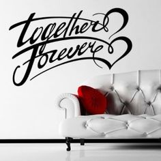This #Together #Forever wall decor looks great and is easy to apply to any wall.