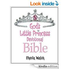 God's Little Princess Devotional Bible: Bible Storybook - Kindle edition by Sheila Walsh, Sheila Walsh. Children Kindle eBooks @ Amazon.com....