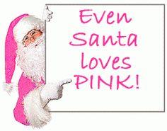 Even Santa Loves Pink