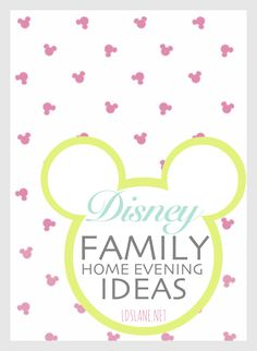Some great Family Home Evening lessons, ideas inspired by Disney movies! ldslane.net