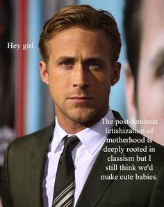 Feminist Ryan Gosling - Cute Babies