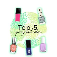 Our top five spring #nail polish colors. #manicure