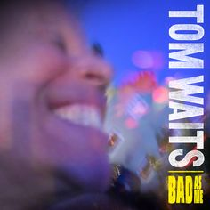 Tom Waits' 'Bad As Me' gets Grammy nomination for 'Best Alternative Music Album' #music #alternative