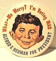 @Jam DonyAlfred E. Neuman for President