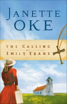 The Calling of Emily Evans, by Janette Oke