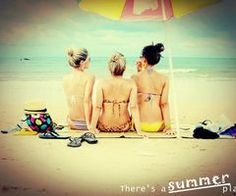 summer with friends...can't wait