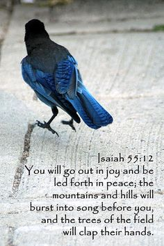 Isaiah 55:12,